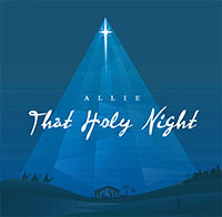 That Holy Night - Allie Heard